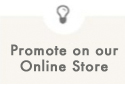 Promote On Our Online Store