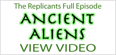 The Replicants Full Episode Ancient Aliens
