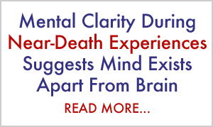 Mental Clarity During Near-Death Experiences