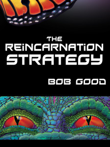 The Reincarnation Strategy