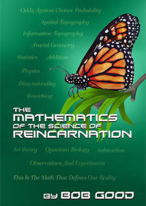 The Mathematics Of The Science Of Reincarnation